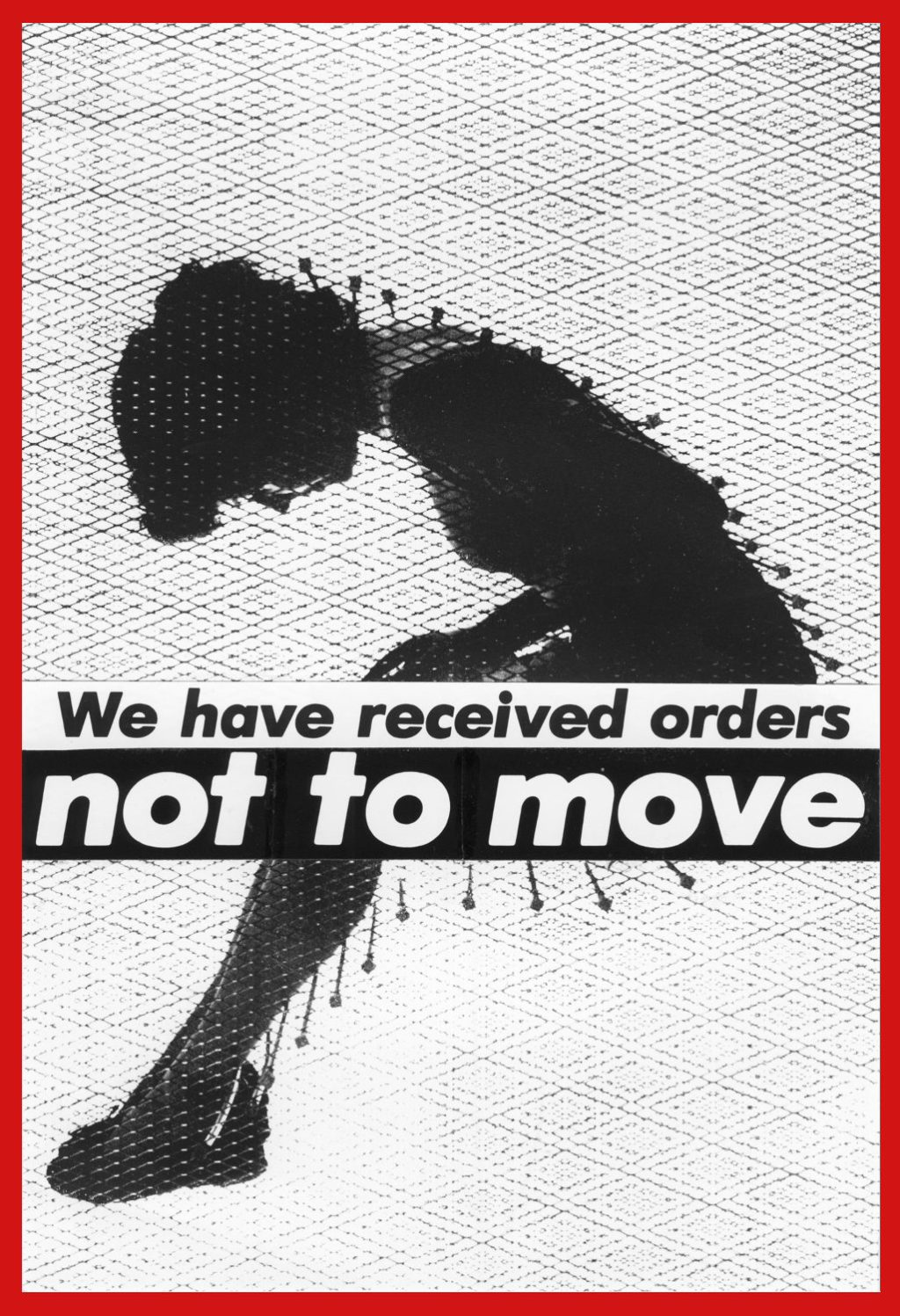 barbara-kruger_untitled-we-have-received-orders-not-to-move_1982_aware_woemn-artists_artistes-femmes-1026×1500